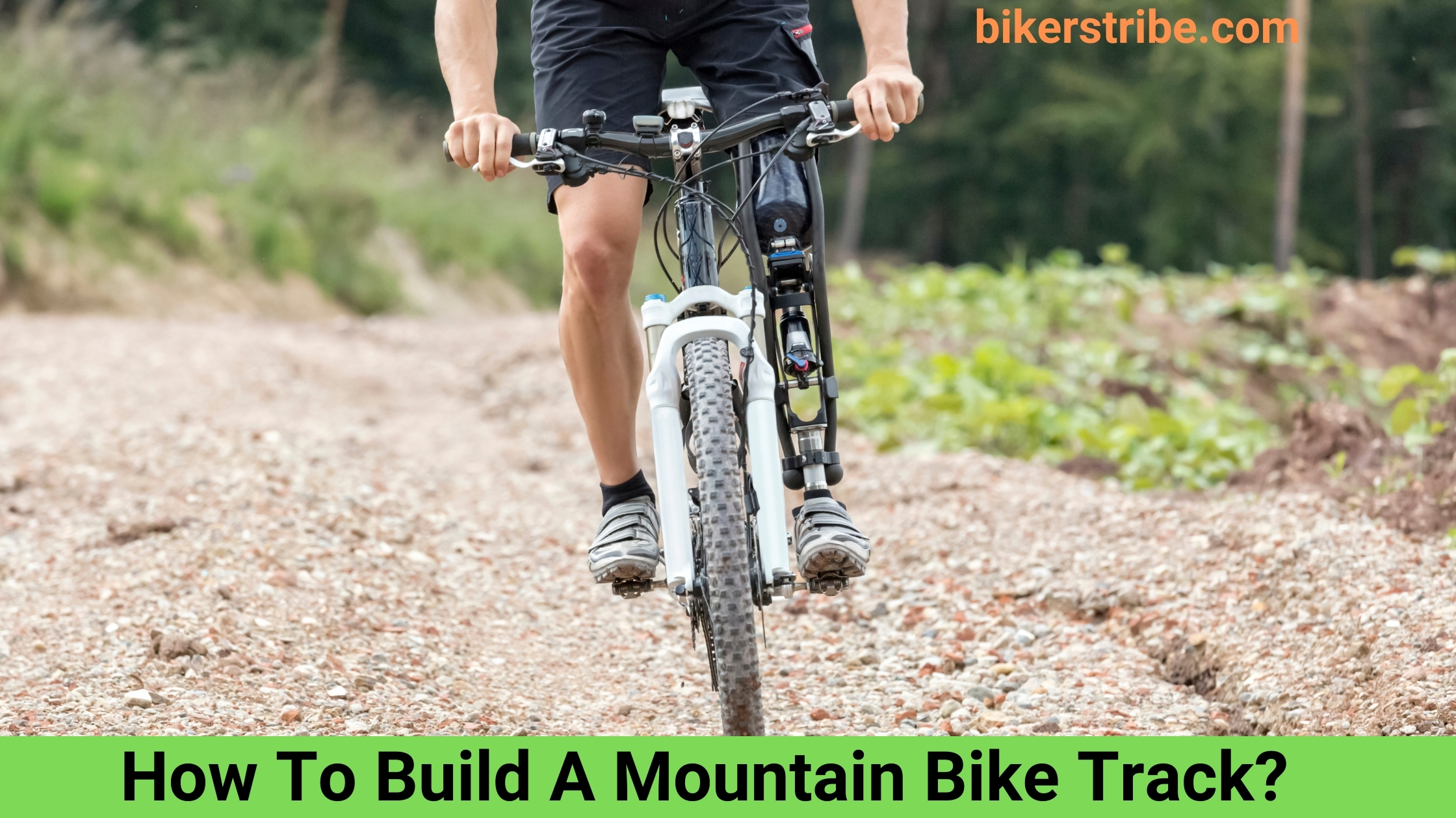 How To Build A Mountain Bike Track